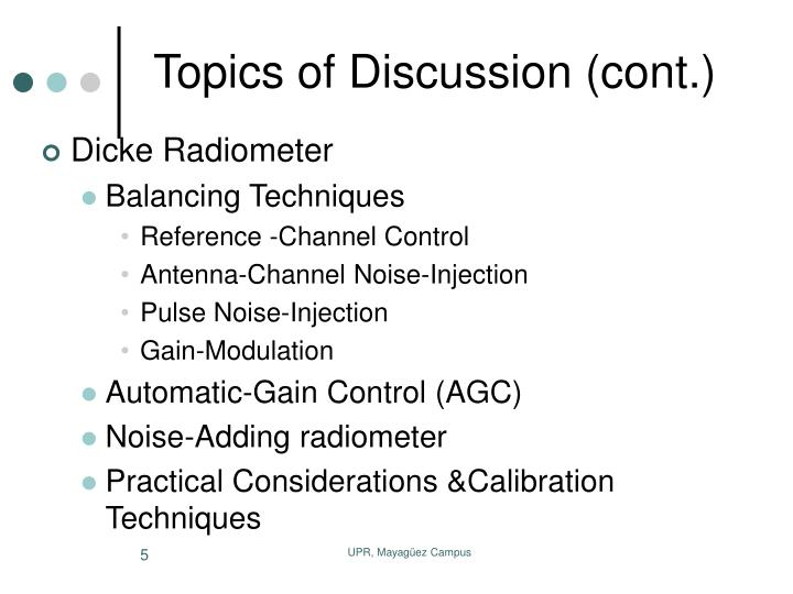 Topics of Discussion (cont.)