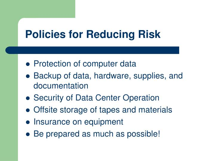 Policies for Reducing Risk