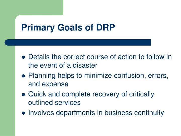 Primary Goals of DRP