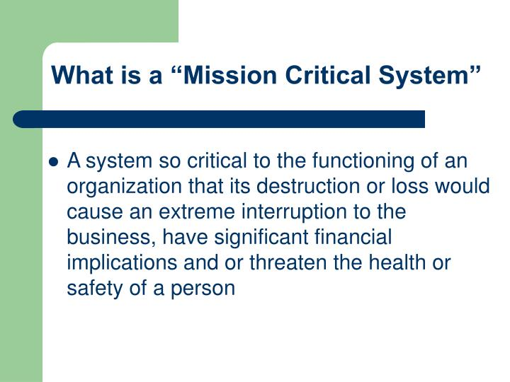 """What is a """"Mission Critical System"""""""