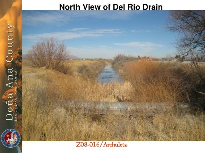 North View of Del Rio Drain