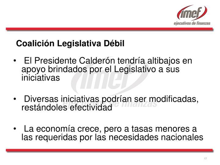 El Presidente Calderón tendría altibajos en apoyo brindados por el Legislativo a sus iniciativas