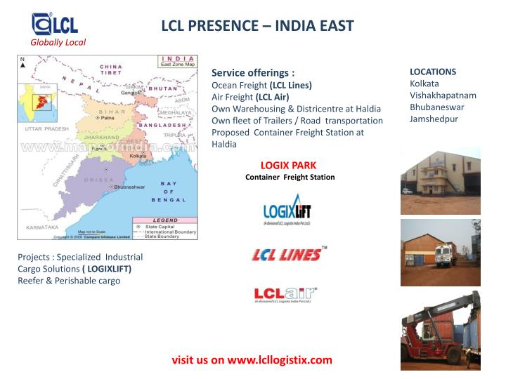 LCL PRESENCE – INDIA EAST