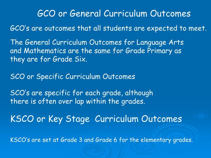 GCO or General Curriculum Outcomes