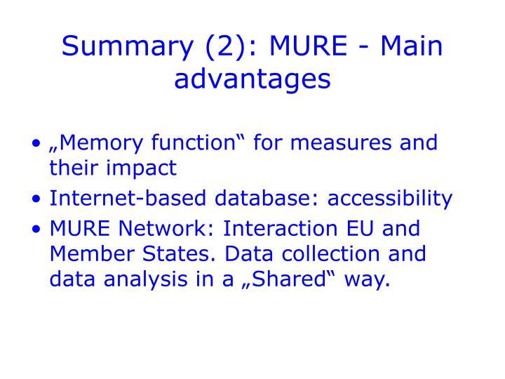 Summary (2): MURE - Main advantages