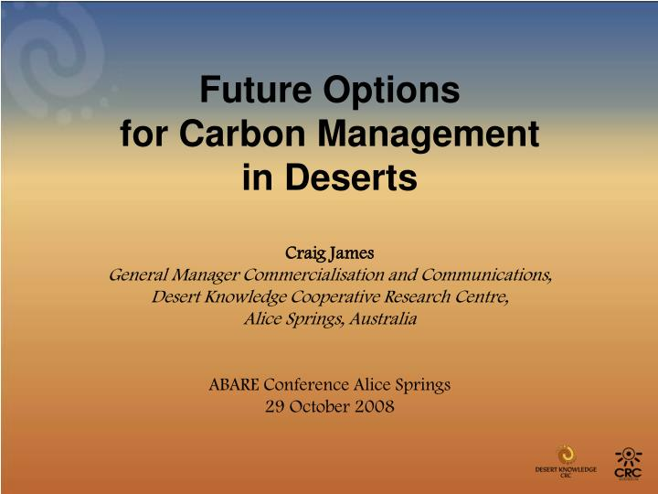 Future options for carbon management in deserts
