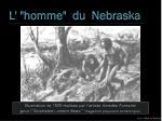 l homme du nebraska