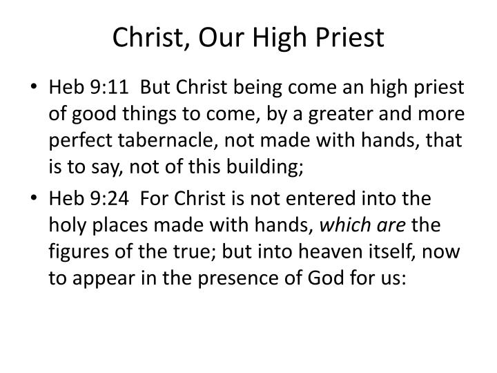 Christ, Our High Priest