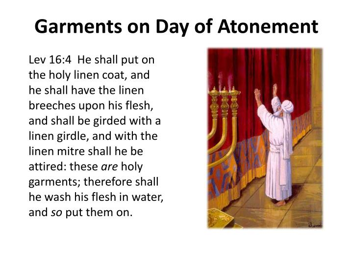 Garments on Day of Atonement