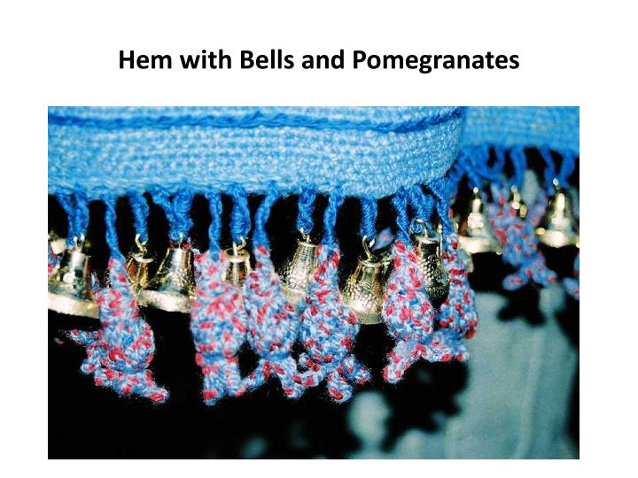 Hem with Bells and Pomegranates