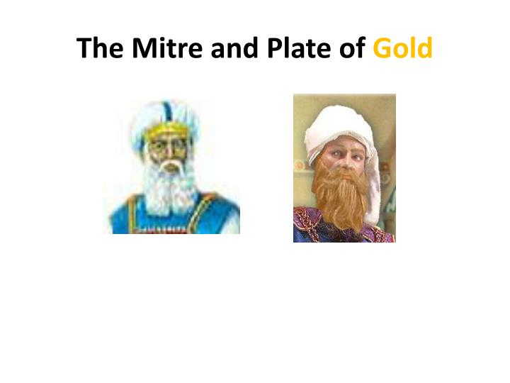 The Mitre and Plate of