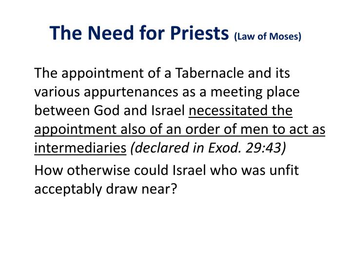The Need for Priests