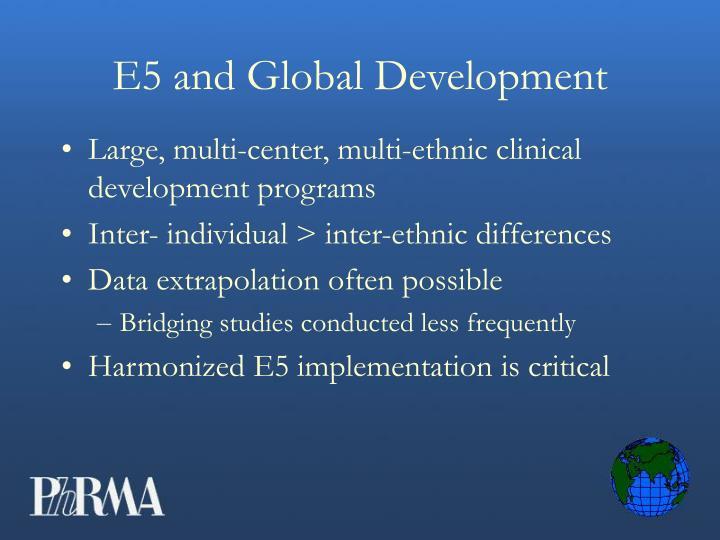 E5 and Global Development