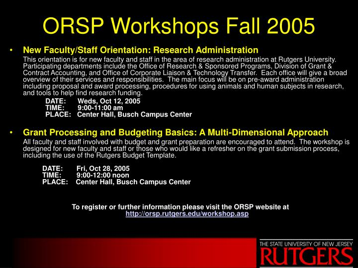 ORSP Workshops Fall 2005
