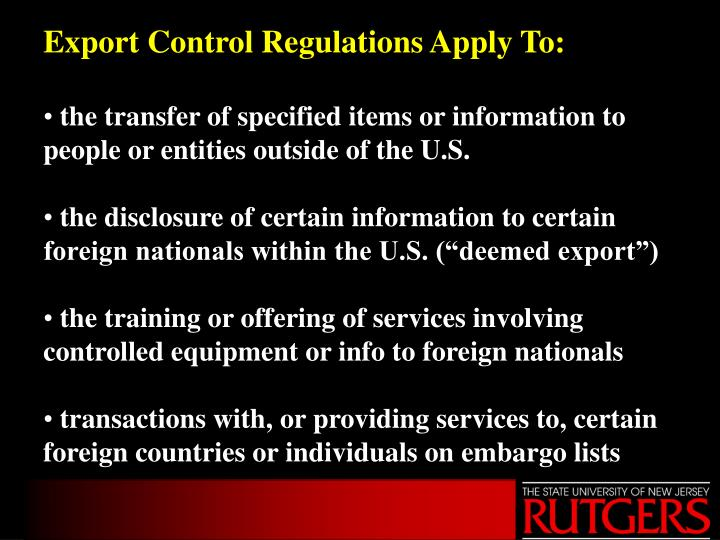 Export Control Regulations Apply To:
