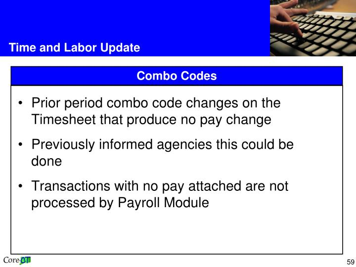 Prior period combo code changes on the Timesheet that produce no pay change