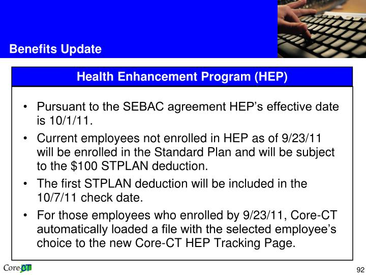 Pursuant to the SEBAC agreement HEP's effective date is 10/1/11.