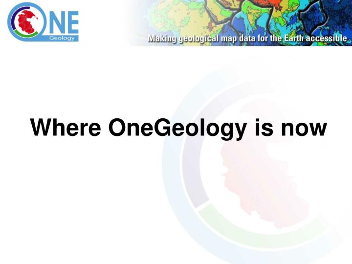 Where OneGeology is now