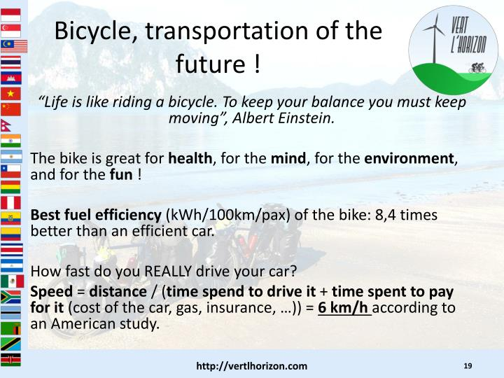 Bicycle, transportation of the future !