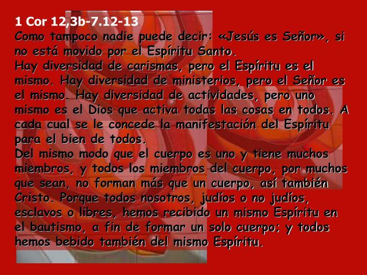 1 Cor 12,3b-7.12-13