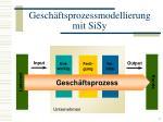 gesch ftsprozessmodellierung mit sisy5