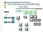 gesch ftsprozessmodellierung mit sisy9