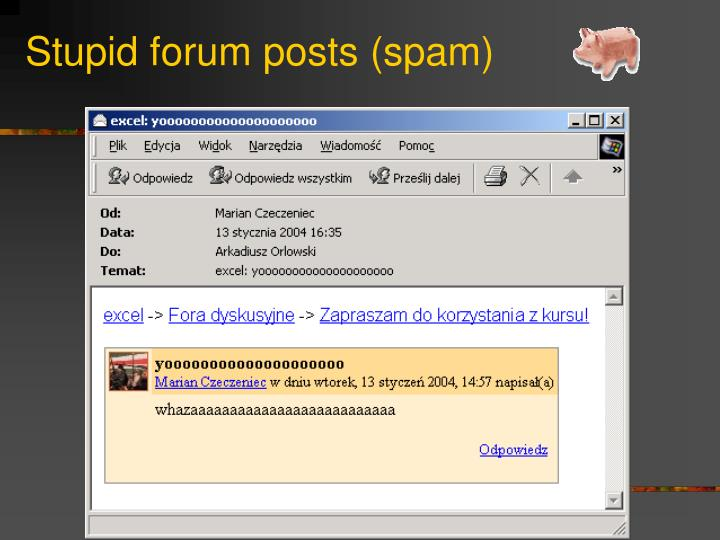 Stupid forum posts