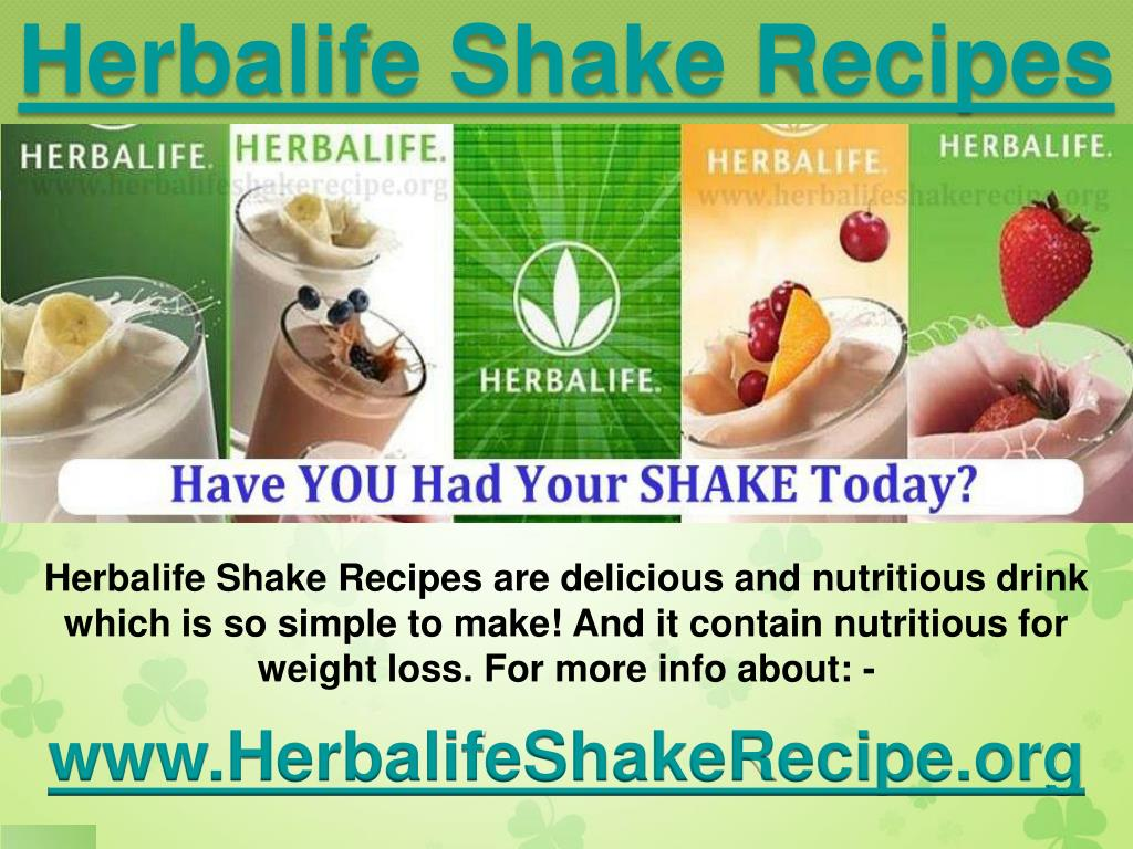 Ppt Lose Weight And Feel Great With Herbalife Shake Recipes Powerpoint Presentation Id 4977983