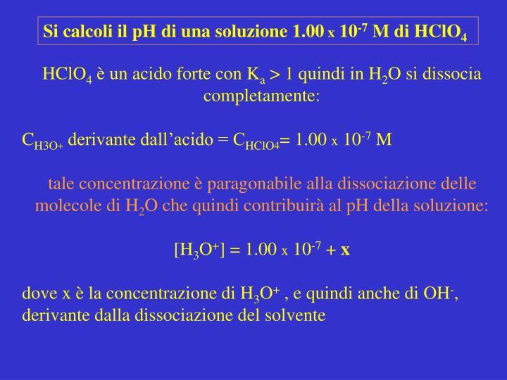 Si calcoli il pH di una soluzione 1.00