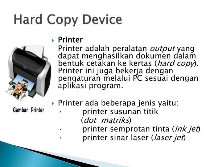 Hard Copy Device