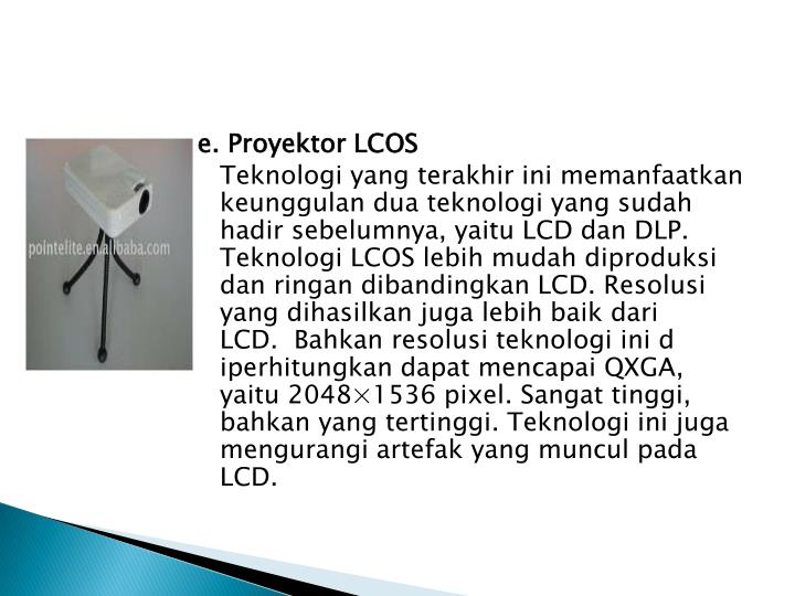 e. Proyektor LCOS