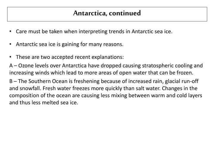 Antarctica, continued
