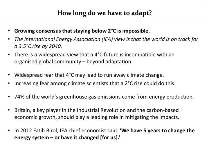 How long do we have to adapt?