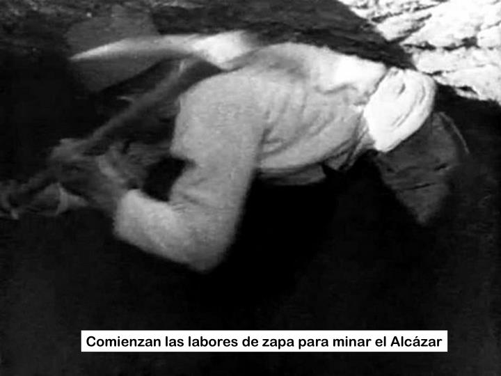 Comienzan las labores de zapa para minar el Alcázar