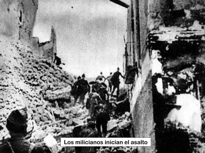 Los milicianos inician el asalto