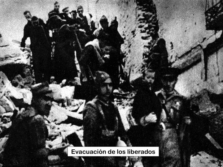 Evacuación de los liberados