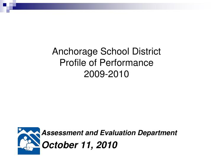 anchorage school district profile of performance 2009 2010 n.