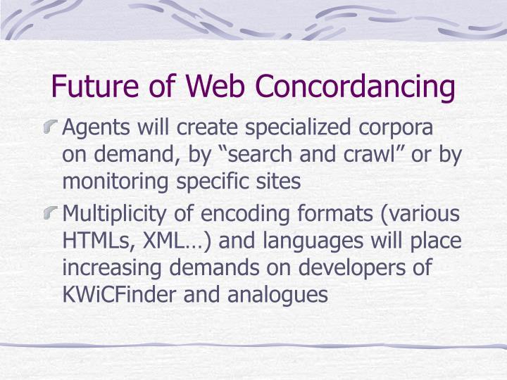 Future of Web Concordancing