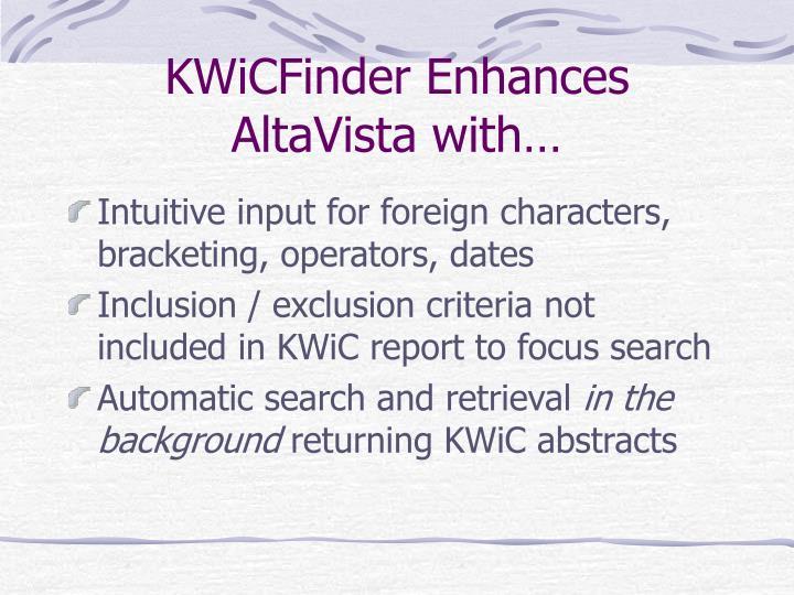 KWiCFinder Enhances AltaVista with…