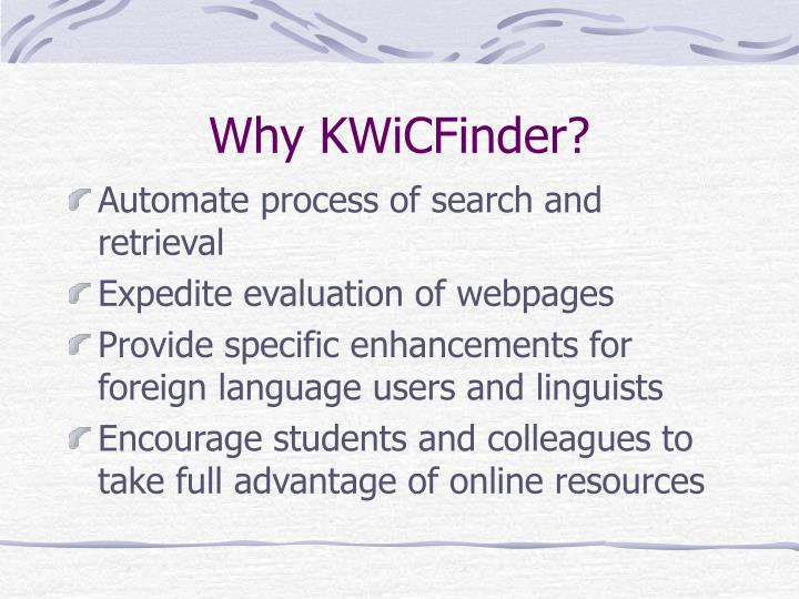 Why KWiCFinder?