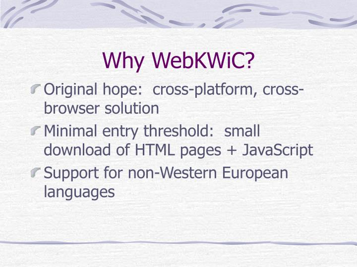 Why WebKWiC?