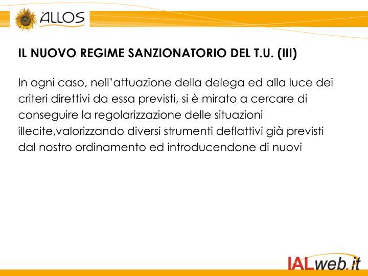 IL NUOVO REGIME SANZIONATORIO DEL T.U. (III)