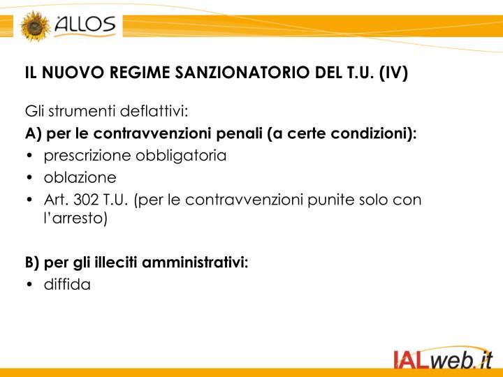 IL NUOVO REGIME SANZIONATORIO DEL T.U. (IV)