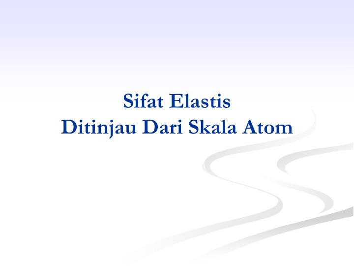 Sifat Elastis