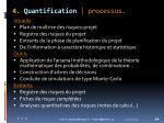 4 quantification processus