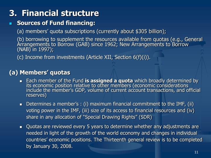3.  Financial structure