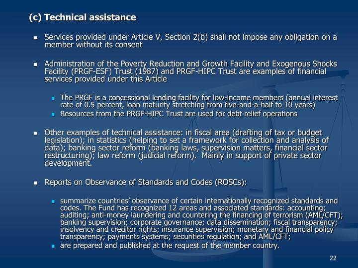 (c) Technical assistance
