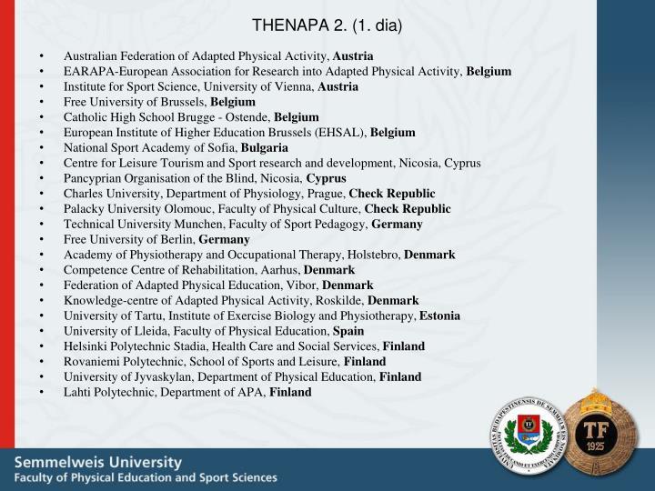 THENAPA 2. (1. dia)
