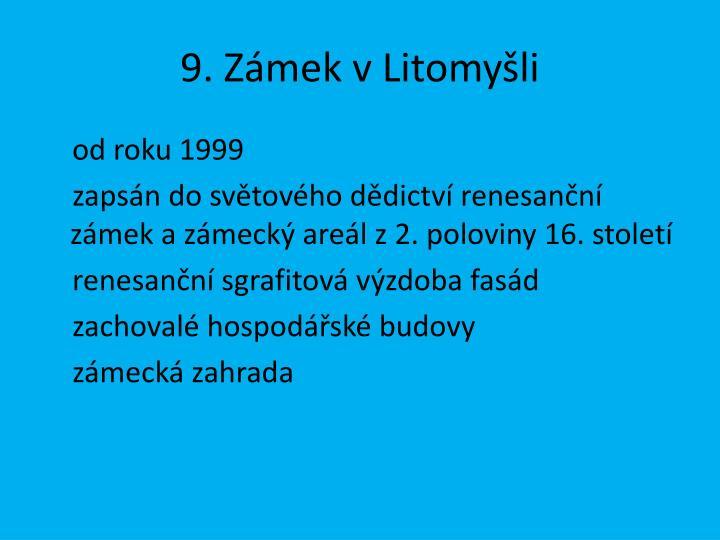 9. Zámek v Litomyšli