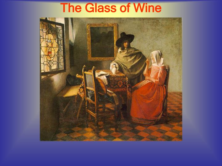 The Glass of Wine